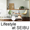 Lifestyle at SEIBU 2014